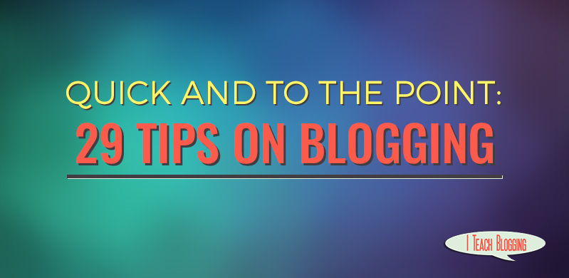 29 tips on blogging