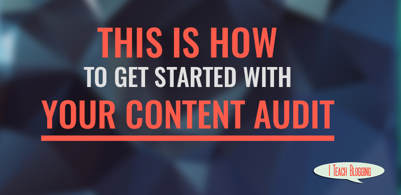 How to start a content audit