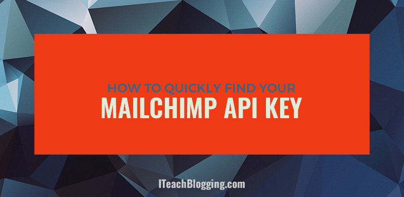 Find MailChimp API Key