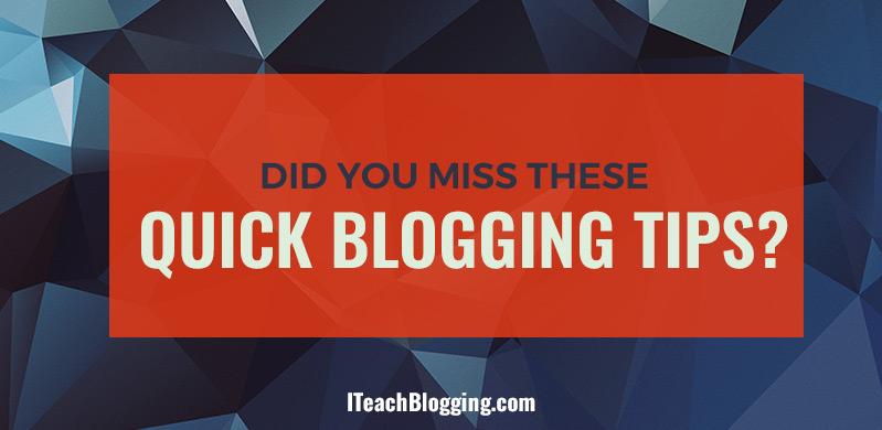 Quick beginner blogging tips