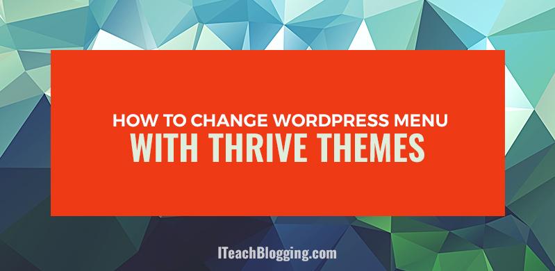 Thrive Themes WordPress Navigation Menu T