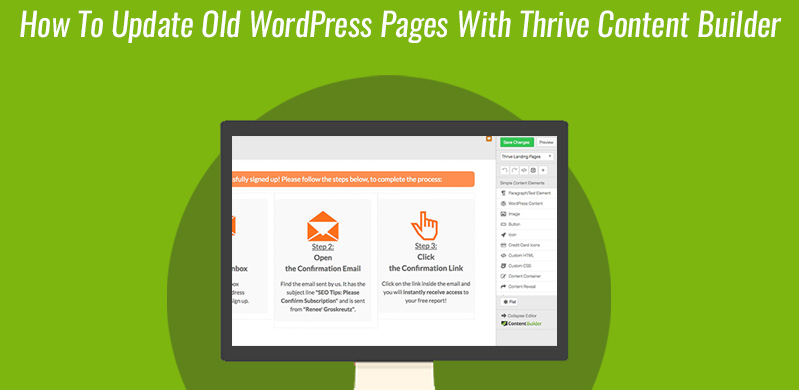How To Update An Older WordPress Page With Thrive Content Builder