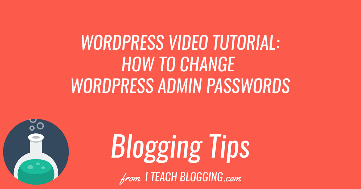 How To Change WordPress Admin Passwords