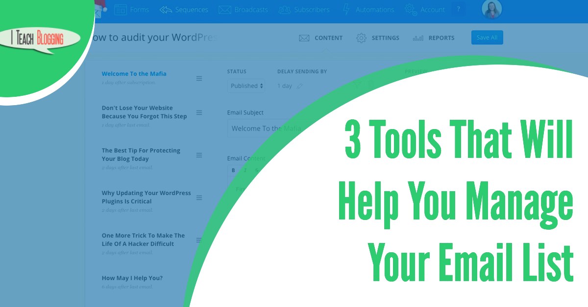 3 Tools That Will Help You Manage Your Email List