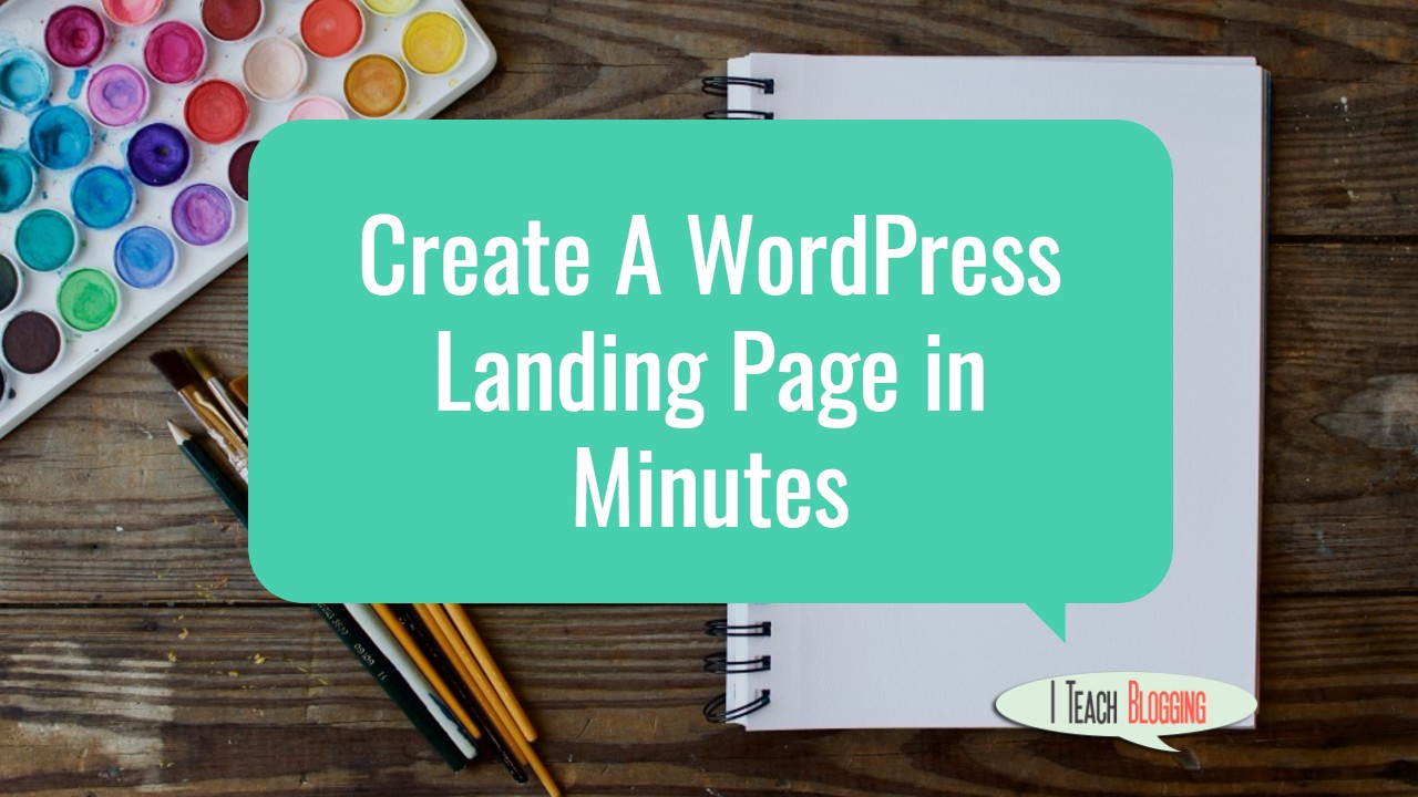 How To Quickly Build A Landing Page In WordPress