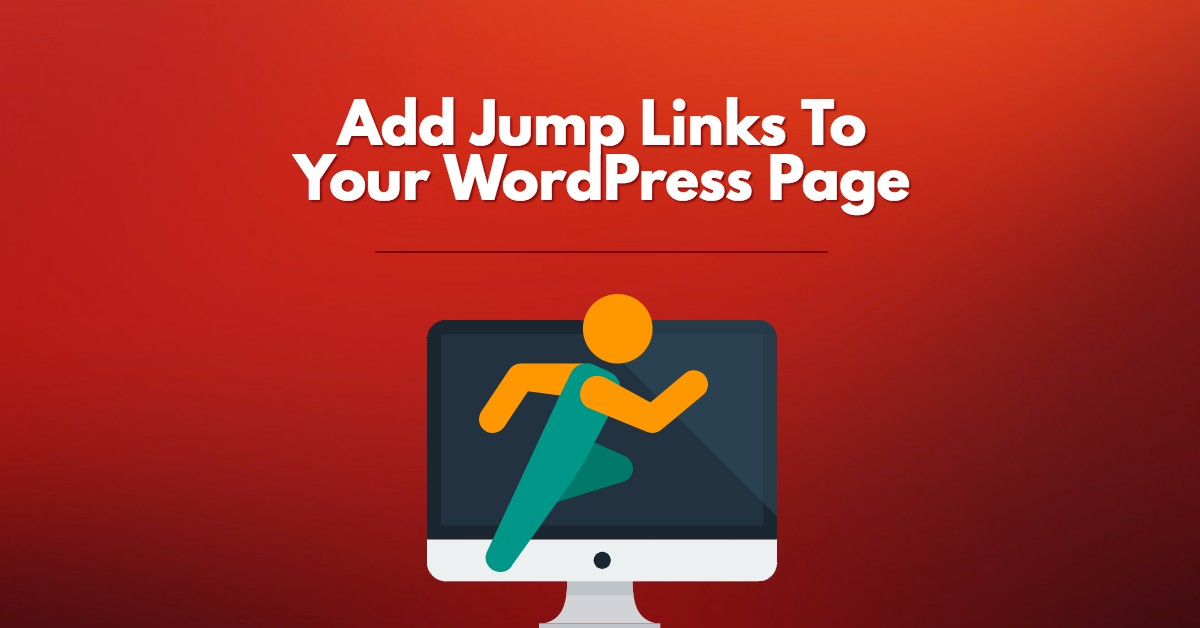 Quick Navigation With Jump Links To Your WordPress Page